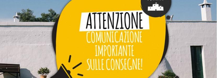 COMUNICAZIONE IMPORTANTE SULLE CONSEGNE