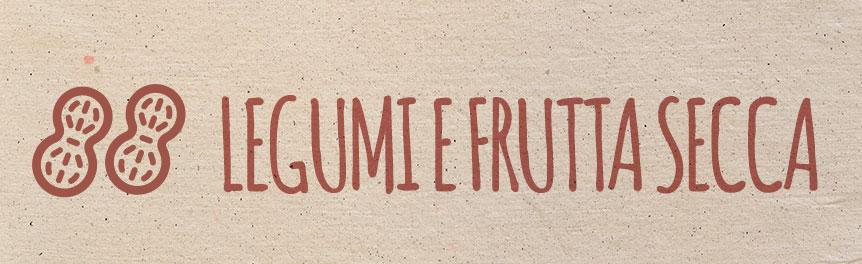Legumi e frutta secca