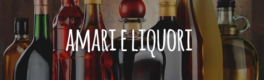 Amari e liquori