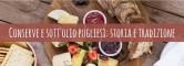 Conserve pugliesi: specialità pugliesi pregne di tradizione e storia