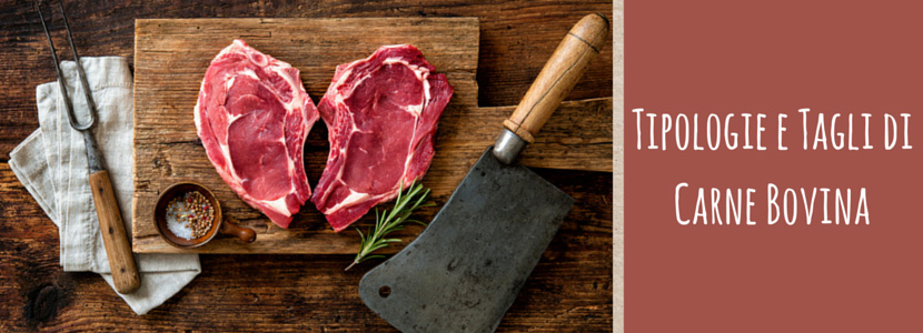 Tipologie e Tagli di Carne Bovina