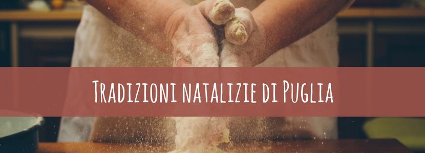 Le tradizioni natalizie della Puglia: un mondo da scoprire!